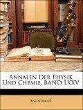 Annalen Der Physik Und Chemie, BAND LXXV - Anonymous