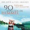 Hörbuch 90 Minuten im Himmel - Don Piper, Cecil Murphey