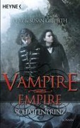 Vampire Empire - Schattenprinz - Clay Griffith, Susan Griffith
