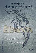 Dark Elements 3 - Sehnsuchtsvolle Berührung - Jennifer L. Armentrout