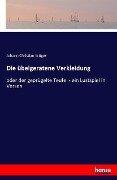 Die übelgeratene Verkleidung - Johann Christian Krüger
