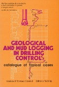 Geological and Mud Logging in Drilling Control -