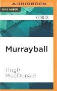 MURRAYBALL M - Hugh Macdonald