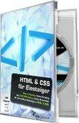 HTML & CSS für Einsteiger - Andreas Asanger, Jurek Gralak, Daniel Koch, Peter Leopold, Philipp Sniechota