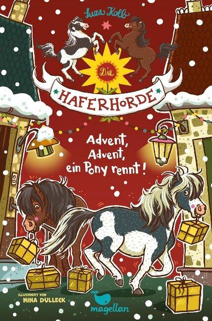 Die Haferhorde - Advent, Advent, ein Pony rennt! - Suza Kolb