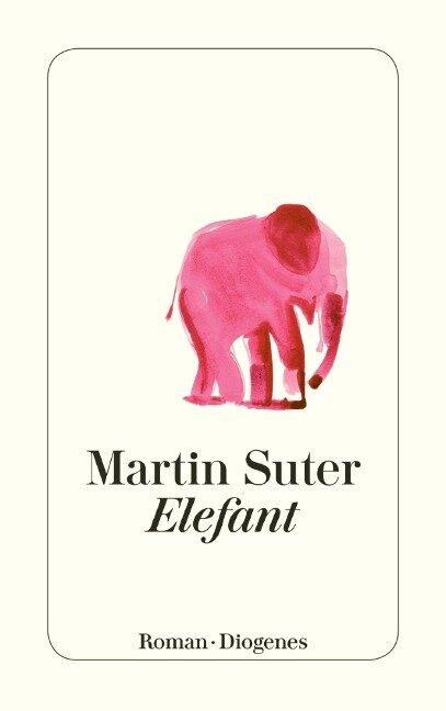 Elefant - Martin Suter