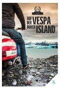 Auf der Vespa durch Island - von Motorliebe