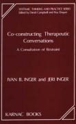 Co-Constructing Therapeutic Conversations - Ivan B. Inger, Jeri Inger