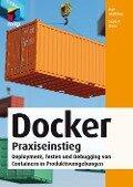 Docker Praxiseinstieg - Sean P. Kane, Karl Matthias