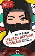 Der Islam, das Islam, was Islam? - Kerim Pamuk
