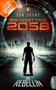Manhattan 2058 - Folge 2 - Dan Adams