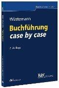 Buchführung case by case - Jens Wüstemann