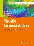 Visuelle Kommunikation - Peter Bühler, Patrick Schlaich, Dominik Sinner