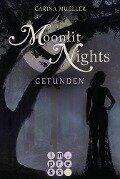 Moonlit Nights, Band 1: Gefunden - Carina Mueller