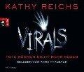 Virals - Tote können nicht mehr reden - Kathy Reichs