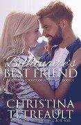 Billionaire's Best Friend - Christina Tetreault