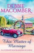 This Matter Of Marriage (Mills & Boon M&B) - Debbie Macomber
