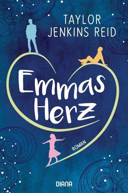 Emmas Herz - Taylor Jenkins Reid