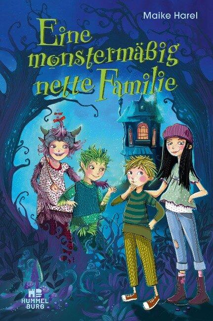 Eine monstermäßig nette Familie - Maike Harel