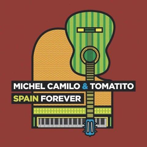 Spain Forever - Michel Camilo, Tomatito