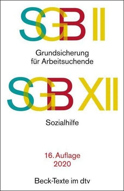 SGB II: Grundsicherung für Arbeitsuchende / SGB XII: Sozialhilfe -