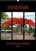 TANSANIA - Kunterbuntes Afrika (Wandkalender 2018 DIN A3 hoch) - Claudia Schimmack