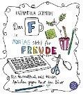 Das 'F' in Montag steht für Freude - Katharina Schmidt