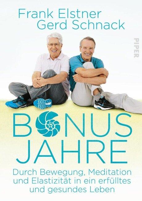 Bonusjahre - Frank Elstner, Gerd Schnack