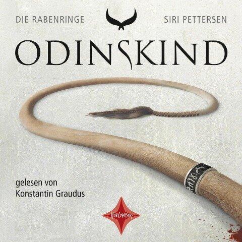Die Rabenringe 1 - Odinskind - Siri Pettersen
