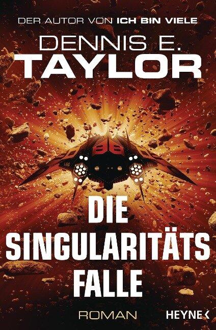Die Singularitätsfalle - Dennis E. Taylor