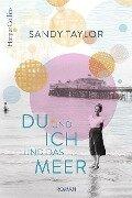 Du und ich und das Meer - Sandy Taylor