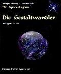 Die Gestaltwandler - Philipp Tholey, Otto Förster