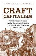 Craft Capitalism - Robert B. Kristofferson