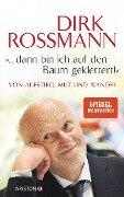 """""""... dann bin ich auf den Baum geklettert!"""" - Dirk Roßmann, Peter Käfferlein, Olaf Köhne"""