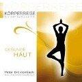 Körperreise für Ihre Gesundheit-Gesunde Haut - Peter Breidenbach