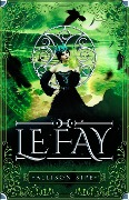 Le Fay: A Soothsayer Novella (Soothsayer Series, #4) - Allison Sipe