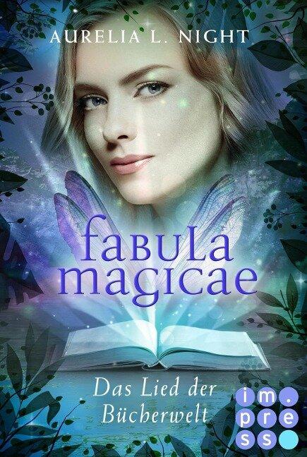 Fabula Magicae 3: Das Lied der Bücherwelt - Aurelia L. Night