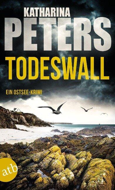 Todeswall - Katharina Peters
