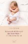 Kaiserschnitt ist nicht die erste Wahl - eine Hebamme klärt auf - Livia Clauss-Görner
