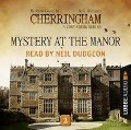 Mystery at the Manor - Cherringham - A Cosy Crime Series: Mystery Shorts 2 (Unabridged) - Matthew Costello, Neil Richards