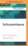 Schopenhauer: A Very Short Introduction - Christopher Janaway