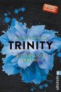 Trinity - Bittersüße Träume - Audrey Carlan