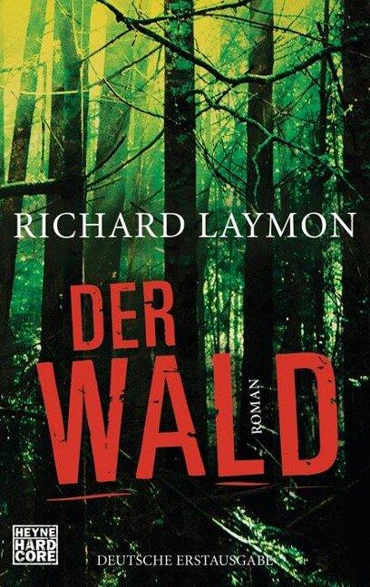 Der Wald - Richard Laymon