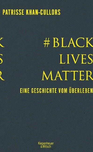 # BlackLivesMatter - Patrisse Khan-Cullors, Asha Bandele