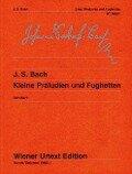 Kleine Präludien und Fughetten - Johann Sebastian Bach
