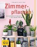 Zimmerpflanzen - Karin Greiner, Angelika Weber