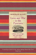 Love And War In The Pyrenees - Rosemary Bailey
