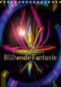 Blühende Fantasie - Digitalkunst (Tischkalender 2018 DIN A5 hoch) - Walter Zettl