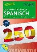 PONS 250 Grammatik-Übungen Spanisch -