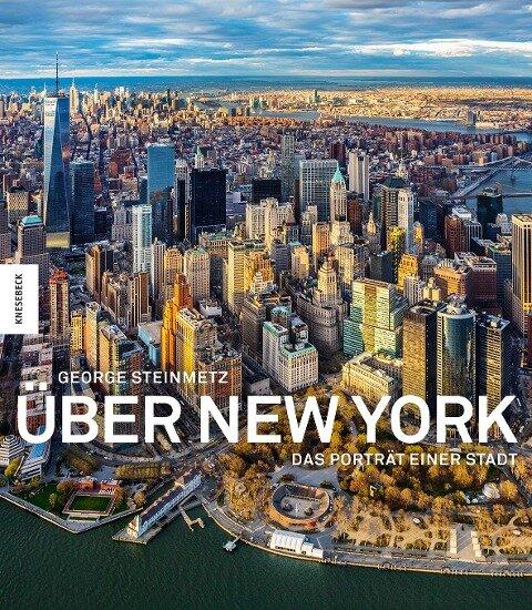 Über New York - George Steinmetz